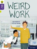 Cover for Oxford Reading Tree Word Sparks: Level 11: Weird Work by Ben Hubbard