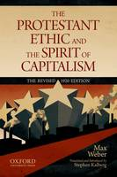 Cover for The Protestant Ethic and the Spirit of Capitalism by Max Weber Translated and updated by Stephen Kalberg by Max Weber