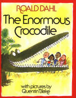 Cover for The Enormous Crocodile by Roald Dahl, Quentin Blake