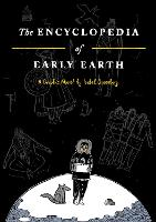 Cover for The Encyclopedia of Early Earth by Isabel Greenberg