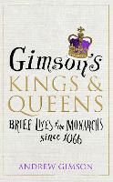 Cover for Gimson's Kings and Queens  by Andrew Gimson