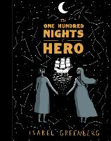 Cover for The One Hundred Nights of Hero by Isabel Greenberg