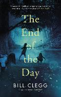 Cover for The End of the Day by Bill Clegg