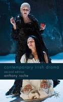 Cover for Contemporary Irish Drama  by Anthony Roche