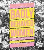 Cover for Badly Behaved Women  by Anna-Marie Crowhurst