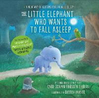 Cover for The Little Elephant Who Wants to Fall Asleep A New Way of Getting Children to Sleep by Carl-Johan Forssen Ehrlin