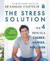 Cover for The Stress Solution  by Dr. Rangan Chatterjee
