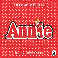 Cover for Annie by Thomas Meehan