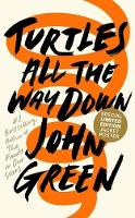 Cover for Turtles All the Way Down by John Green