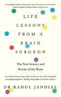 Cover for Life Lessons from a Brain Surgeon  by Dr Rahul Jandial