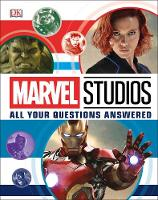 Cover for Marvel Studios All Your Questions Answered by Adam Bray