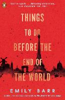 Cover for Things to do Before the End of the World by Emily Barr