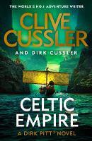 Cover for Celtic Empire  by Clive Cussler, Dirk Cussler