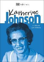 Cover for DK Life Stories Katherine Johnson by Ebony Joy Wilkins