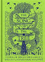 Cover for The Song of the Tree by Coralie Bickford-Smith