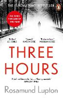 Cover for Three Hours  by Rosamund Lupton