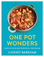 Cover for One Pot Wonders Easy and delicious feasting without the hassle by Lindsey Bareham