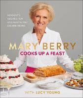 Cover for Mary Berry Cooks Up A Feast  by Mary Berry, Lucy Young