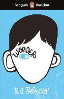 Cover for Penguin Readers Level 3: Wonder (ELT Graded Reader) by R. J. Palacio