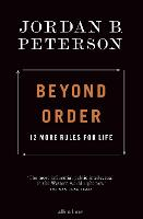 Cover for Beyond Order  by Jordan B. Peterson
