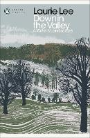 Cover for Down in the Valley  by Laurie Lee