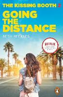 Cover for The Kissing Booth 2: Going the Distance by Beth Reekles
