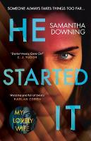 Cover for He Started It  by Samantha Downing