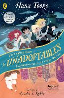 Cover for The Unadoptables Five fantastic children on the adventure of a lifetime by Hana Tooke