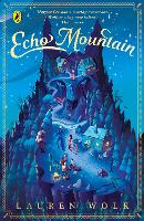 Cover for Echo Mountain by Lauren Wolk
