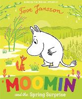 Cover for Moomin and the Spring Surprise by Tove Jansson