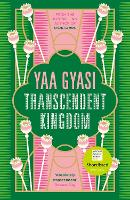 Cover for Transcendent Kingdom by Yaa Gyasi