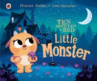 Cover for Ten Minutes to Bed: Little Monster by Rhiannon Fielding