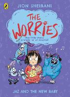 Cover for The Worries: Jaz and the New Baby by Jion Sheibani