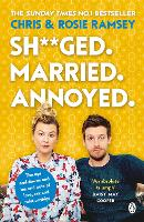 Cover for Sh**ged. Married. Annoyed.  by Chris Ramsey, Rosie Ramsey