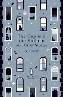 Cover for The Cop and the Anthem and Other Stories by O. Henry