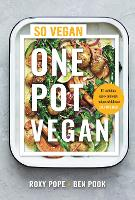 Cover for One Pot Vegan  by Roxy Pope, Ben Pook
