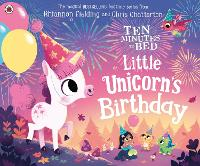 Cover for Ten Minutes to Bed: Little Unicorn's Birthday by Rhiannon Fielding