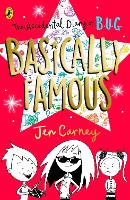 Cover for The Accidental Diary of B.U.G.: Basically Famous by Jen Carney