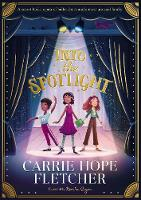 Cover for Into the Spotlight by Carrie Hope Fletcher