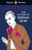 Cover for Penguin Readers Level 3: The Picture of Dorian Gray (ELT Graded Reader) by Oscar Wilde