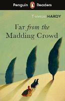Cover for Penguin Readers Level 5: Far from the Madding Crowd (ELT Graded Reader) by Thomas Hardy