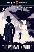 Cover for Penguin Readers Level 7: The Woman in White (ELT Graded Reader) by Wilkie Collins