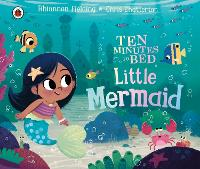 Cover for Ten Minutes to Bed: Little Mermaid by Rhiannon Fielding