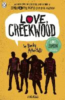 Cover for Love, Creekwood A Novella by Becky Albertalli