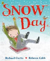 Cover for Snow Day by Richard Curtis