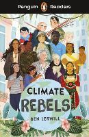 Cover for Penguin Readers Level 2: Climate Rebels (ELT Graded Reader) by Ben Lerwill