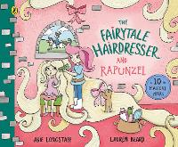 Cover for The Fairytale Hairdresser and Rapunzel New Edition by Abie Longstaff