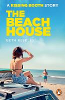 Cover for The Beach House A Kissing Booth Story by Beth Reekles