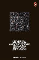 Cover for Universal  by Brian Cox, Jeff Forshaw