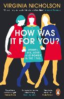 Cover for How Was It For You?  by Virginia Nicholson